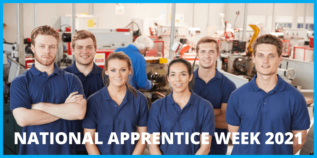 National Apprenticeship Week 8th-14th Feb 2021