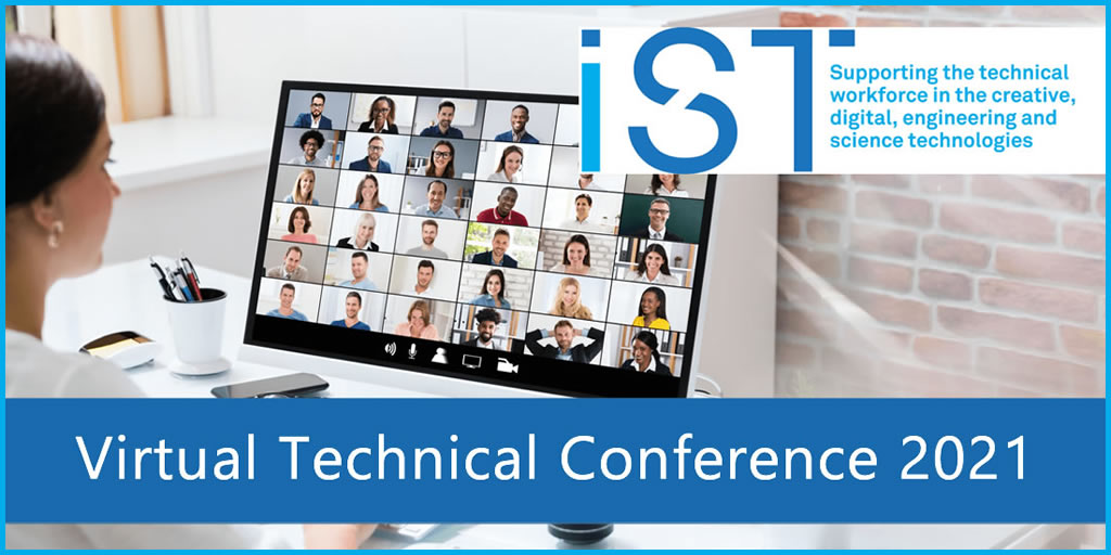 IST Virtual Technical Conference 2021
